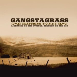 "Cover art from ""Lightning On The Strings, Thunder On the Mic"" by Gangstagrass (Featuring T.O.N.E.Z.)"